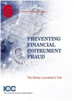 Preventing Financial Instrument Fraud can be purchased from the ICC Business Bookstore